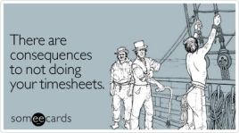 consequences-not-doing-timesheets-workplace-ecard-someecards